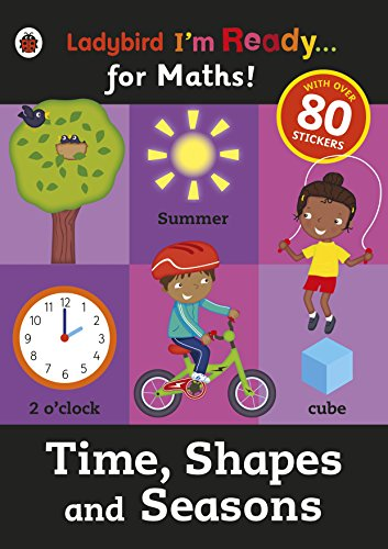 Time, Shapes And Seasons. Ladybird I'm Ready For Maths!