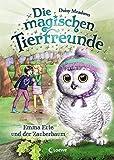 Die magischen Tierfreunde 11 - Emma Eule und der Zauberbaum: ab 7 Jahre - Daisy Meadows