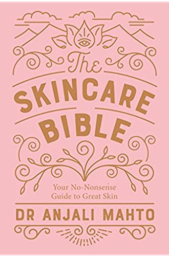 The Skincare Bible: Your No