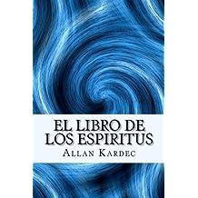 El Libro de los Espiritus (Spanish) Edition