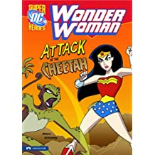 Wonder Woman: Attack of the Cheetah (DC Super Heroes (Quality))