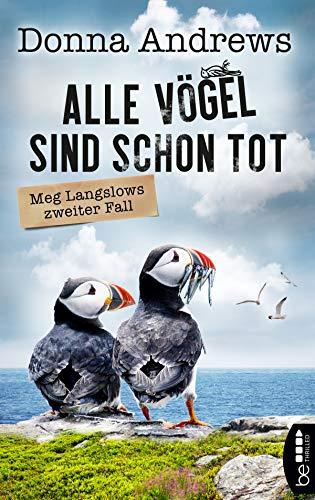 Alle Vögel sind schon tot: Meg Langslows zweiter Fall (Ein lustiger Cosy Crime Roman 2) -