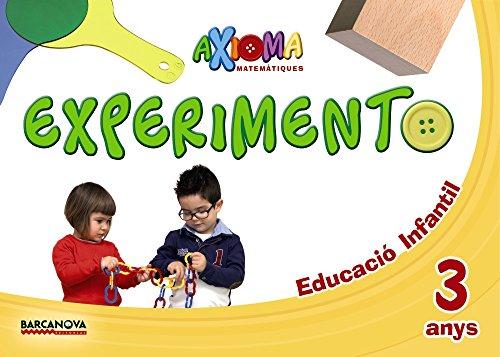 Axioma. Matemàtiques P3. Experimento (Materials Educatius - Parvulari - 3 Anys)