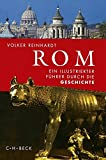 Rom: Ein illustrierter Führer durch die Geschichte