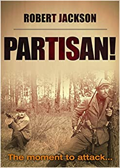 Partisan ebook robert jackson amazon kindle store partisan by jackson robert fandeluxe PDF