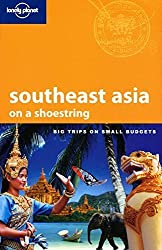 Lonely Planet Southeast Asia: On a Shoestring (Shoestring Travel Guide) by China Williams (2010-04-01)