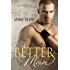 A Better Man (The Men of Halfway House Book 1) (English Edition)