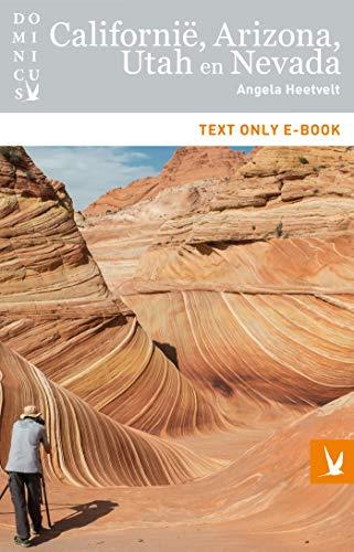 Californië, Arizona, Utah en Nevada (Dominicus Regiogids) (Dutch Edition)
