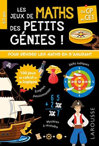 Les JEUX de MATHS et LOGIQUE des petits génies CP par Mathieu Quénée