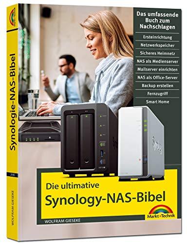 Die ultimative Synology NAS Bibel - Das Praxisbuch - mit vielen Insider Tipps und Tricks - komplett in Farbe