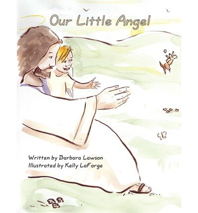 [ [ Our Little Angel ] ] By Lawson, Barbara ( Author ) Dec - 2010 [ Paperback ]