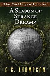 A Seasons of Strange Dreams
