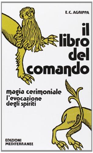 Il libro del comando (Biblioteca magica) por Cornelio Enrico Agrippa