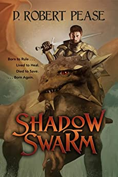 Shadow Swarm (English Edition) di [Pease, D. Robert]