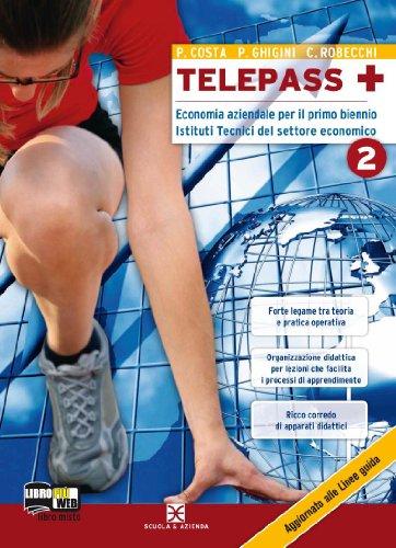 Telepass +. Con espansione online. Per gli Ist. tecnici: 2