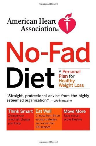 american-heart-association-no-fad-diet-a-personal-plan-for-healthy-weight-loss-by-american-heart-ass