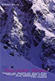 Polvere rosa 3. Free ski nel gruppo del monte Rosa. Ayas, Gressoney, Alagna. 170 itinerari. Ediz. italiana e inglese