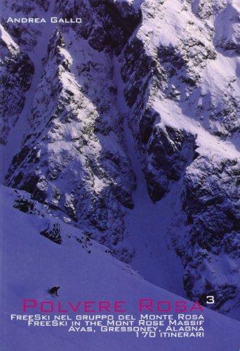 polvere-rosa-3-free-ski-nel-gruppo-del-monte-rosa-ayas-gressoney-alagna-170-itinerari-ediz-italiana-