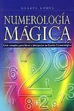 Numerología mágica: Guía completa para hacer e interpretar un Cuadro...