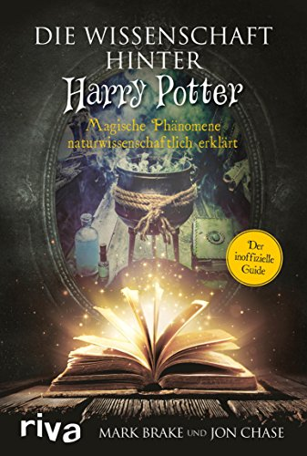 Die Wissenschaft hinter Harry Potter: Magische Phänomene ...