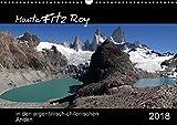 Monte Fitz Roy - in den argentinisch-chilenischen Anden (Wandkalender 2018 DIN A3 quer): Der Fitz-Roy, in der Sprache der Tehuelche-Indianer El ... ... Natur) [Kalender] [Apr 01, 2017] Flori0, k.A.