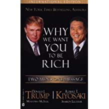 Why We Want You to Be Rich: Two Men - One Message by Donald Trump (2007-11-05)