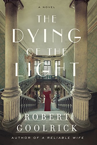 The Dying of the Light: A Novel (English Edition)