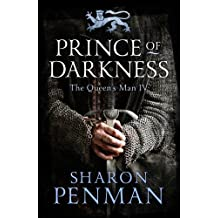 Prince Of Darkness (The Queen's Man) by Sharon Penman (2014-04-03)