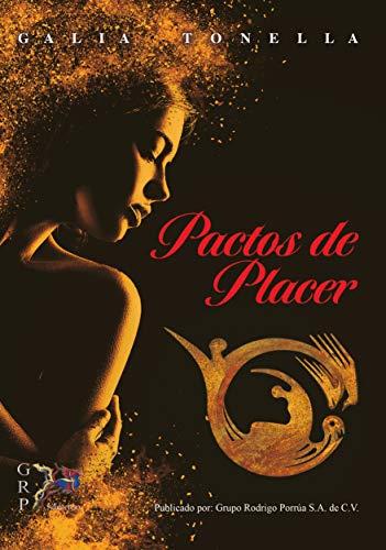 Pactos de placer por Galia  Tonella