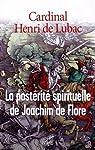 La postérité spirituelle de Joachim de Flore par Lubac
