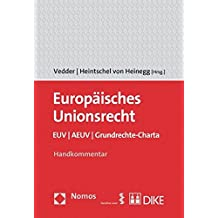Europäisches Unionsrecht EUV / AEUV / Grundrechte-Charta: Handkommentar. 2012