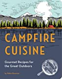 Image de Campfire Cuisine: Gourmet Recipes for the Great Outdoors