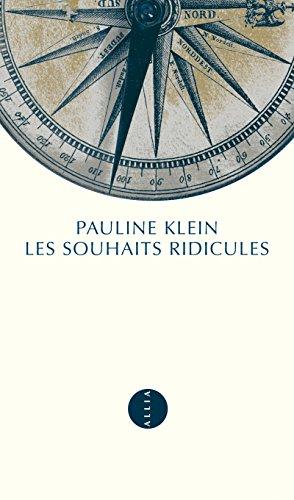 Les Souhaits ridicules par Pauline Klein
