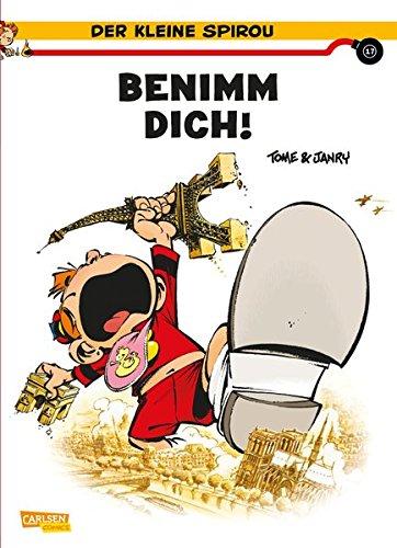 Benimm dich! (Der kleine Spirou, Band 17)