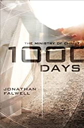 1,000 Days: The Ministry of Christ (English Edition)