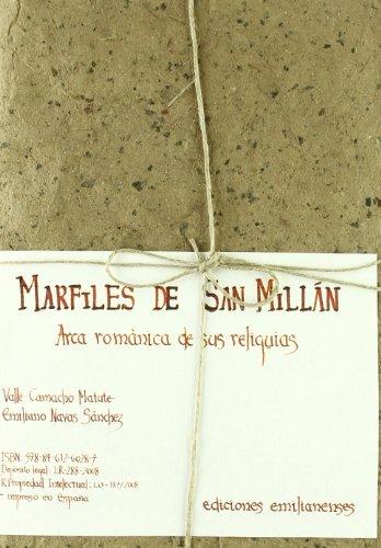 Marfiles de San Millán: Arca románica de sus reliquias (Escritorio Emilianense) por Valle Camacho Matute