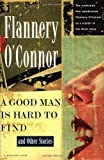 a good man is hard to find and other stories a harvest hbj book