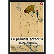 La promesa perpètua (Catalan Edition)