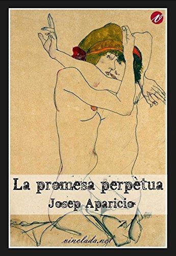 La promesa perpètua (Catalan Edition) por Josep Aparicio