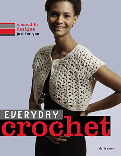 Everyday Crochet: Wearable Designs Just for You - Wearable-kit