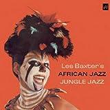 Les Baxter's African Jazz Jungle Jazz