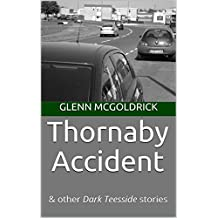 Thornaby Accident: & other Dark Teesside stories