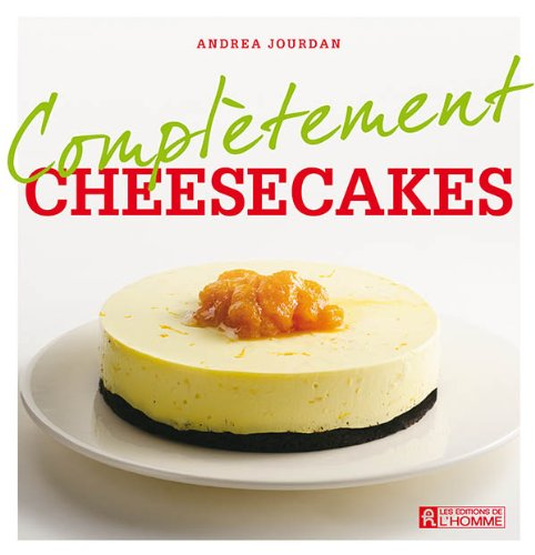 Complètement Cheesecakes - Andrea Jourdan sur Bookys