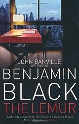 The Lemur by Benjamin Black (2009-10-02)