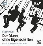 Der Mann ohne Eigenschaften: Ungekürzte Lesung mit Wolfram Berger (4 mp3-CDs) - Robert Musil