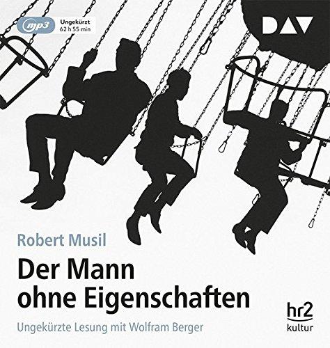 Der Mann ohne Eigenschaften: Ungekürzte Lesung mit Wolfram Berger (4 mp3-CDs)