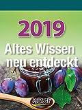 Altes Wissen neu entdeckt 2019: Aufstellbarer Tages-Abreisskalender mit überlieferten Haushaltstipps und Rezepten I 12 x 16 cm