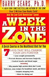 [A Week in the Zone] (By: Barry Sears) [published: June, 2000]