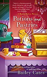 Potions and Pastries (A Magical Bakery Mystery, Band 7)