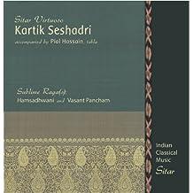 Kartik Seshadri - Sublime Raga(s) by Kartik Seshadri, sitar (2011-05-30)